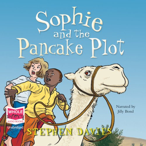 Sophie and the Pancake Plot  audiobook cover art
