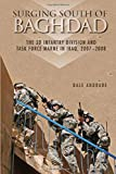 Surging South of Baghdad: The 3d Infantry Division and Task Force Marne in Iraq 2007-2008 (Global War on Terrorism Series)