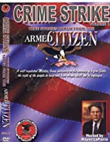 Crime Strike Vol. 1: True Stories From the Armed Citizen