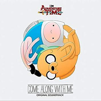 Adventure Time: Come Along with Me (Original Soundtrack)