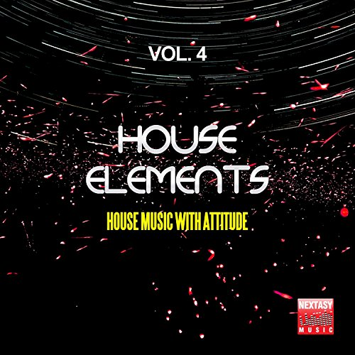 House Elements, Vol. 4 (House Music With Attitude)