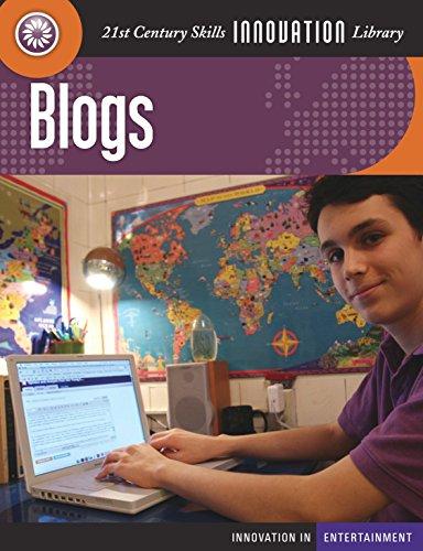 Blogs (21st Century Skills Innovation Library: Innovation in