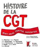Histoire de la CGT - Bien-être, liberté, solidarité