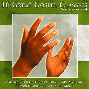 16 Great Gospel Classics Volume 4