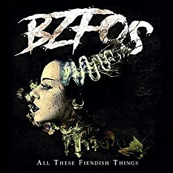 BZfOS' All these fiendish Things