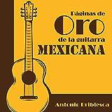 Páginas de Oro de la Guitarra Mexicana