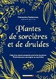 Plantes de Sorcières et de Druides