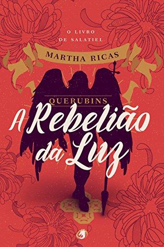 Querubins: A Rebelião da Luz (Portuguese Edition)