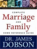 Complete Marriage and Family Reference Guide