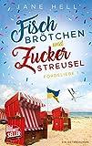Fischbrötchen und Zuckerstreusel: Ein Ostseeroman   Fördeliebe 1 (Fördeliebe - Ostseeromane aus Eckernförde)