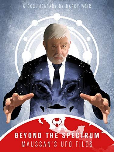 Beyond The Spectrum - Maussan's UFO Files