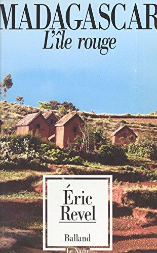 Madagascar, l'île rouge (Le nadir) (French Edition)