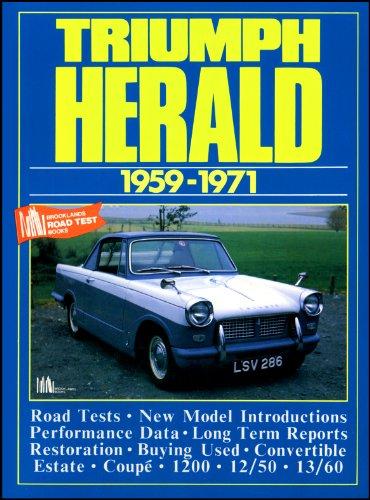 Triumph Herald 1959-1971 (Brooklands Books Road Test Series) (Brooklands Books Road Tests Series)