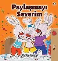 I Love to Share (Turkish Children's Book)