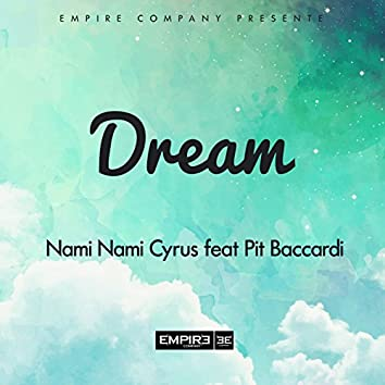 Dream (feat. Pit Baccardi)