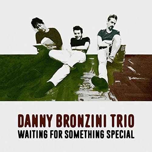 Danny Bronzini Trio