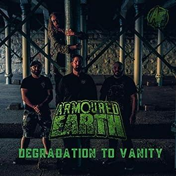 Degradation to Vanity