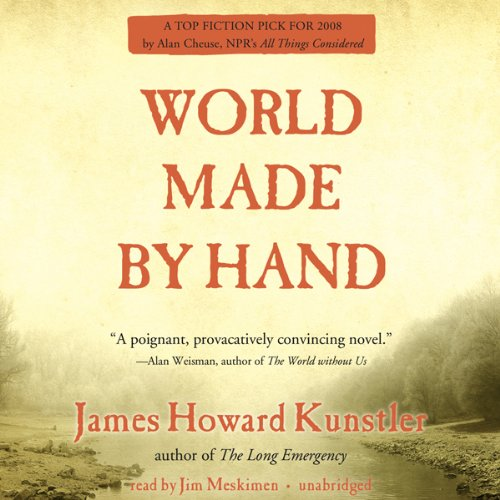 World Made by Hand: The World Made by Hand Novels, Book 1