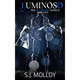 Luminoso: The Luminara Series, Book 4 (English Edition)