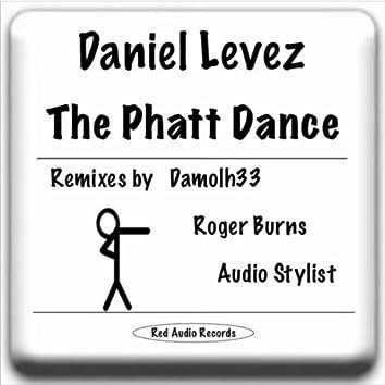 The Phatt Dance