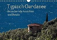 Typisch Gardasee - Bezaubernde Ansichten und Details (Wandkalender 2021 DIN A4 quer): Typisches rund um den Gardasee (Monatskalender, 14 Seiten )