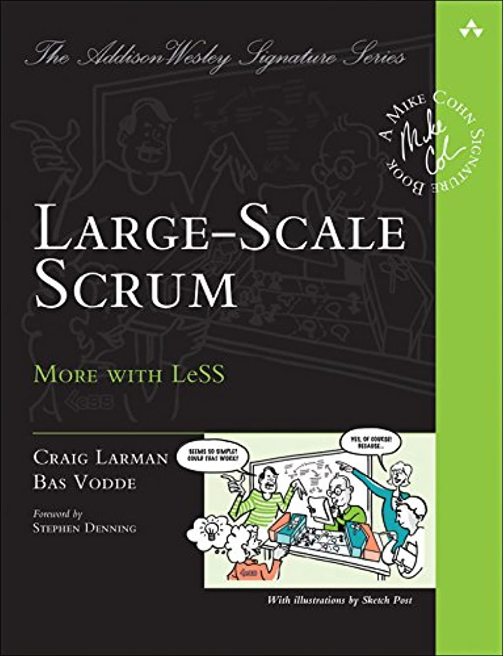 水を飲む口頭音楽Large-Scale Scrum: More with LeSS (Addison-Wesley Signature Series (Cohn)) (English Edition)