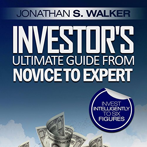 Investor's Ultimate Guide from Novice to Expert audiobook cover art