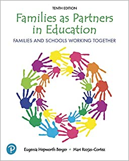 Families as Partners in Education: Families and Schools Working Together (10th Edition)