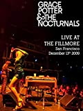 Grace Potter and the Nocturnals - Live at the Fillmore, San Francisco