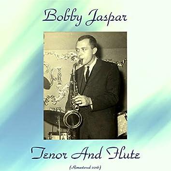Tenor and Flute (feat. Elvin Jones / George Wallington / Idrees Sulieman) [Remastered 2016]