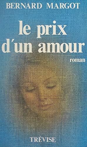 Le prix d'un amour (French Edition)