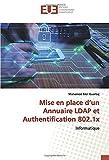 Mise en place d'un Annuaire LDAP et Authentification 802.1x: Informatique
