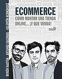 Ecommerce. Cómo montar una tienda online... ¡y que venda! (SOCIAL MEDIA)