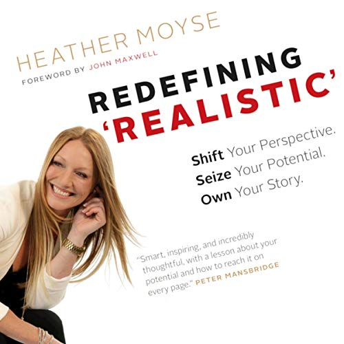 Redefining Realistic Audiobook By Heather Moyse cover art