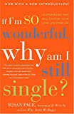 Buy If I'm So Wonderful, Why Am I Still Single?: Ten Strategies That Will Change Your Love Life Forever