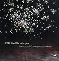 Afterglow by Keeril Makan: Afterglow (2013-08-27)