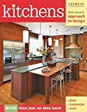 Kitchens: The Smart Approach to Design (Creative Homeowner) More than Just an Idea Book, Plan, Customize, Save (Home Decorating)