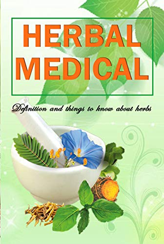 Herbal Medical: Definition and things to know about herbs: Gift Ideas for Holiday