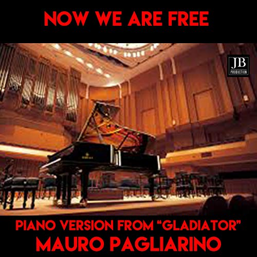 Now We Are Free (Instrumental Piano Version From