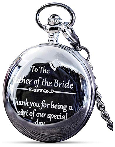 Father of The Bride Gifts - Engraved Father of The Bride Pocket Watch - Dad of The Bride Gifts for Wedding