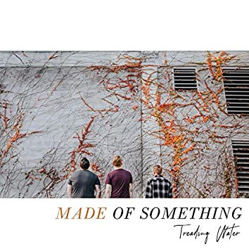Made of Something - EP