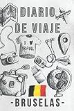 Diario De Viaje – Bruselas: Con Plantillas Para Rellenar Y Llevar Un Seguimiento Completo De Tu Viaje Por Bruselas - 120 Páginas