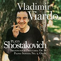 Shostakovich: 24 Preludes & Sonata No. 2
