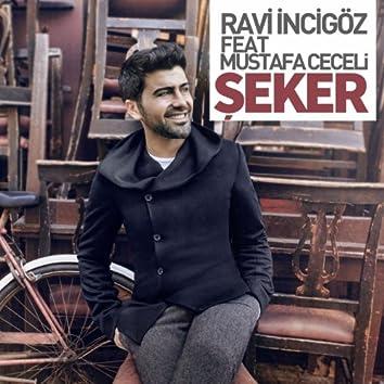 Şeker (feat. Mustafa Ceceli)