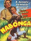 Nabonga - Buster Crabbe, Julie London, A Jungle Schlock Classic!