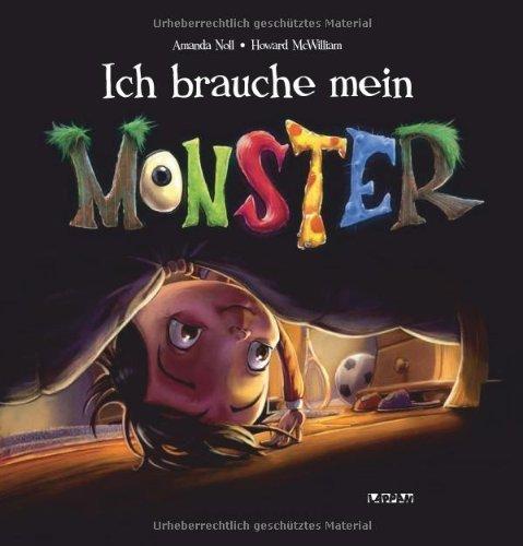 Ich brauche mein Monster by Amanda Noll(1905-07-03)