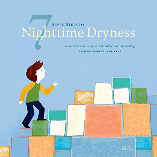 Seven Steps to Nighttime Dryness: A Practical Guide for Parents of Children with Bedwetting - Second Edition audiobook cover art