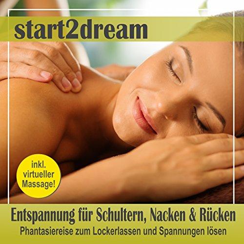 Entspannung für Schultern, Nacken und Rücken: Phantasiereise zum Lockerlassen und Spannungen lösen