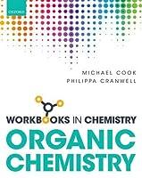 Workbook in Organic Chemistry (Workbooks in Chemistry)