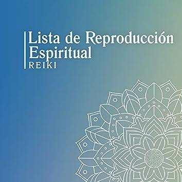 Lista de Reproducción Espiritual Reiki